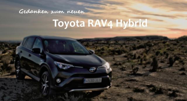 Gedanken zum Toyota RAV4 Hybrid